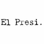 El Presi